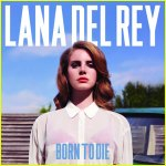 LANA DEL REY | Born To Die - l'album